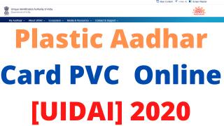 Plastic Aadhar Card PVC Online [UIDAI] 2020