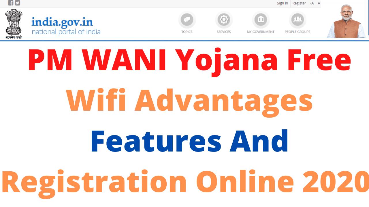 PM WANI Yojana Free Wifi Advantages Features And Registration Online 2020