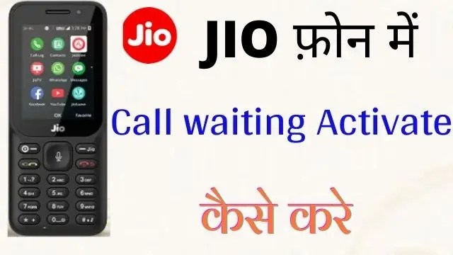 jio mein call waiting activate Kaise Karen