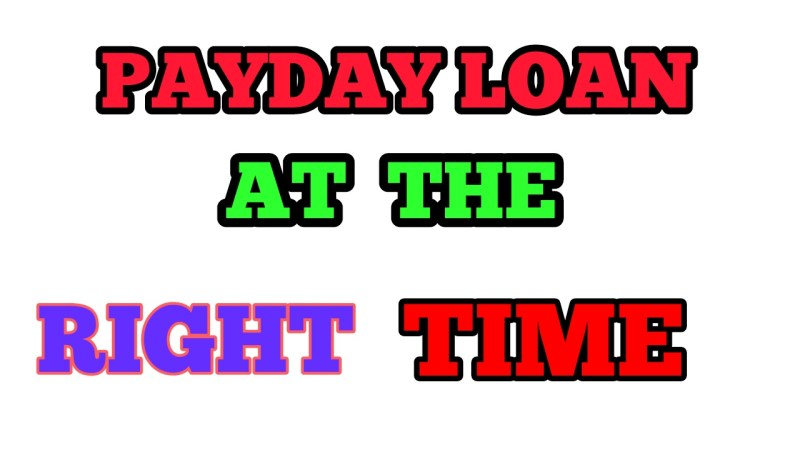 A Payday Loan At The Right Time