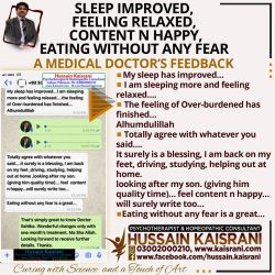 Sleep improved, Feeling Relaxed, Content n happy, Eating without any Fear - A doctor's Feedback after one month treatment