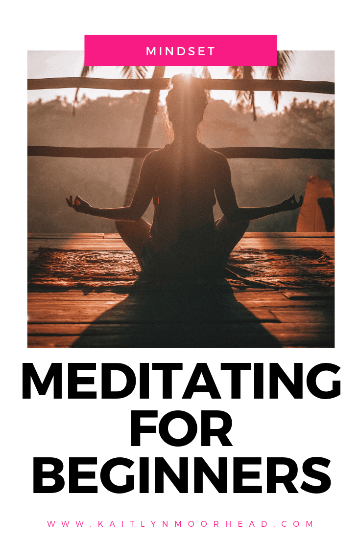 MEDITATING FOR BEGINNERS, HOW TO MEDITATE, MEDITATION FOR BEGINNERS, HOW TO START MEDITATING, HOW TO MAKE MEDITATING A HABIT