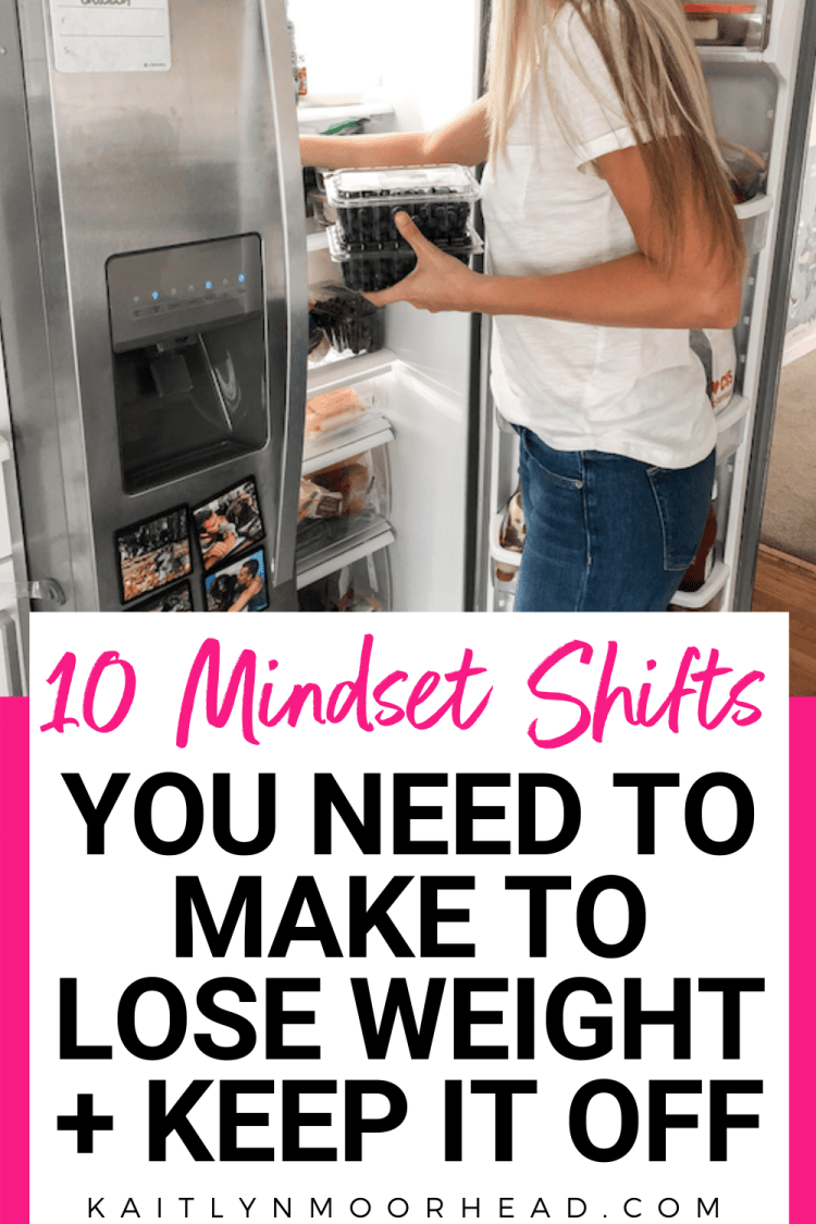 10 MINDSET SHIFTS YOU NEED TO MAKE TO LOSE WEIGHT [+ KEEP IT OFF!] | Are you stuck on the roller coaster of weight loss? This article outlines my best tips + ideas for women to create a healthy lifestyle where you can actually keep the weight off. There is no short cut, hack, workout or diet plan that will take it off quick + easy... those are scams! Click to learn how to motivate yourself daily so you can feel lasting results in a week + see them in a month! #weight #loss #lose #mindset #shift