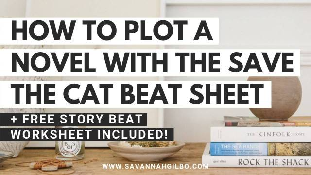 How to Outline Your Novel with the Save the Cat! Beat Sheet