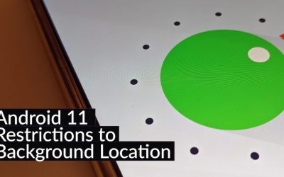 Restrictions to background location and foreground services in Android 11