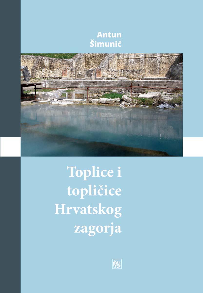Naslovnica knjige Toplice i topličice Hrvatskog zagorja