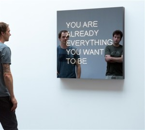"Mirror art ""You Are Already Everything You Want to Be"""