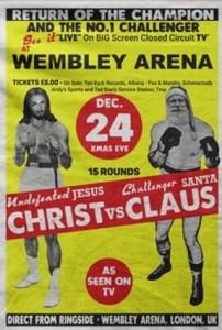Poster for Jesus boxing against Santa