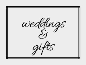 Weddings and gifts