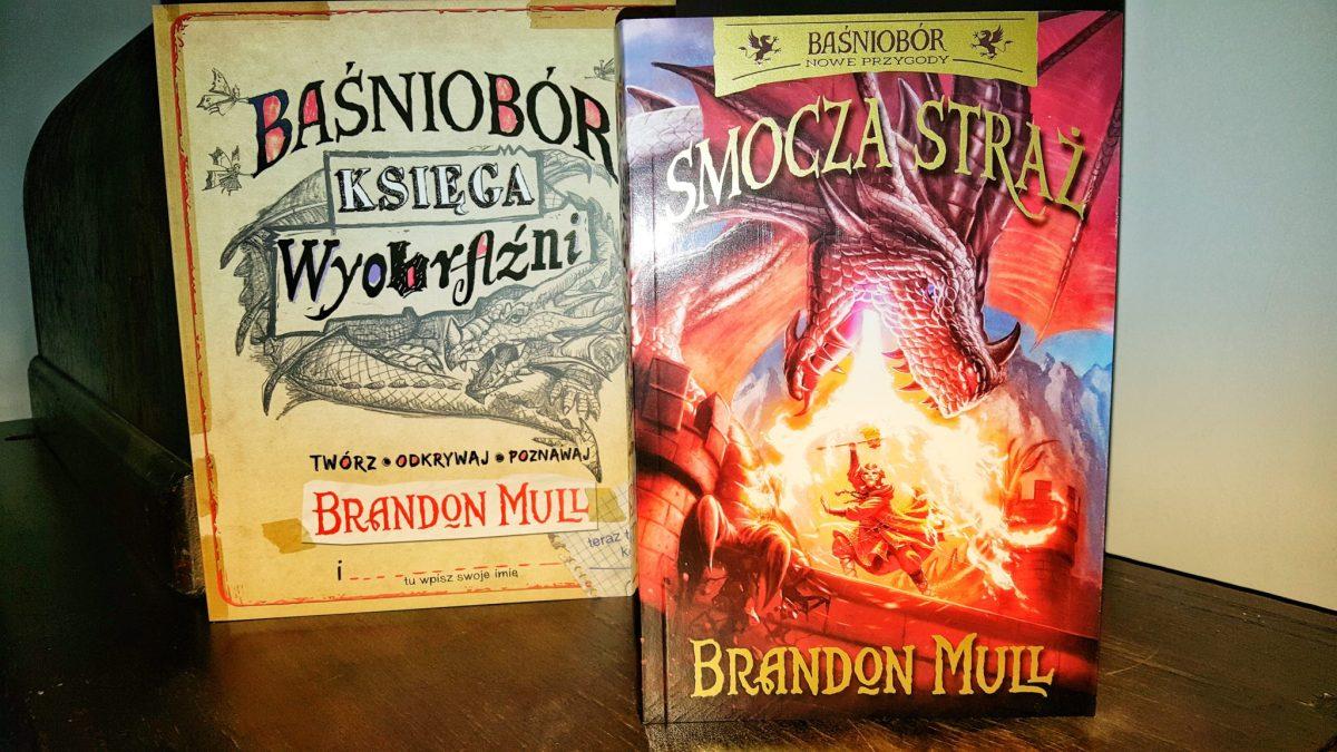 Smocza Straż, czyli nowe przygody Baśnioboru Brandona Mulla