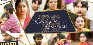 96 - Kaathalae Kaathalae Video Song