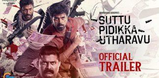 Suttu Pidikka Utharavu Official Trailer