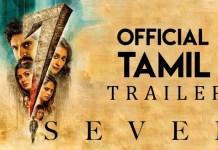 7 (Seven) - Official Tamil Trailer