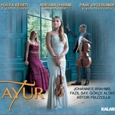 Ayur  – Hülya Keser & Adelina Hasani & Paul Uyterlinde