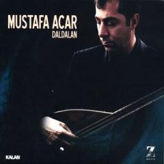 Daldalan – Mustafa Acar
