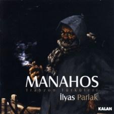 Manahos – İlyas Parlak