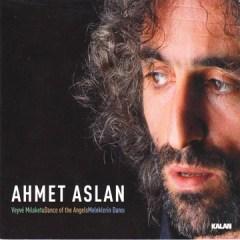 Meleklerin Dansı – Ahmet Aslan
