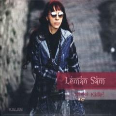 Nereye Kadar – Leman Sam