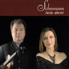 Schumann – Cihat Aşkın & Gülden Tezer
