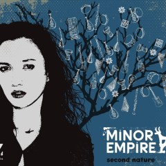 Second Nature – Minor Empire