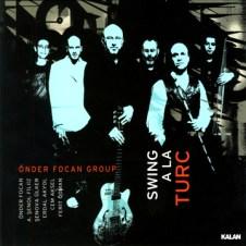Swing Ala Turc – Önder Focan