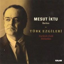 Türk Ezgileri – Mesut İktu