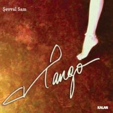 Tango – Şevval Sam