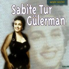 Arşiv Serisi – Sabite Tur Gülerman