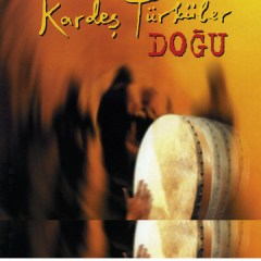 Doğu – Kardes Türküler