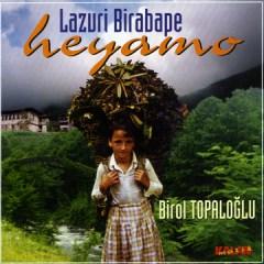 Heyamo – Birol Topaloglu