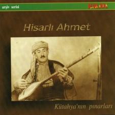Kütahya'nin Pinarlari – Hisarli Ahmet
