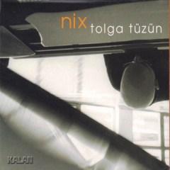 Nix – Tolga Tüzün