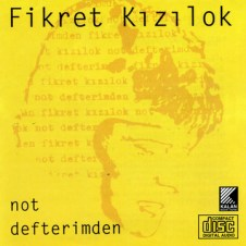 Not Defterimden – Fikret Kizilok