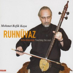 Ruhnüvaz – Mehmet Refik Kaya