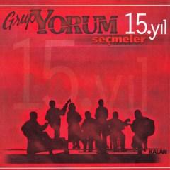 Seçmeler 15. Yıl – Grup Yorum