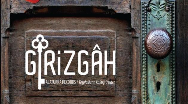 """Alaturka Records """"Girizgah"""" Albümü Çıktı!"""