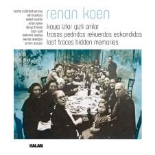 Lost Traces Hidden Memories – Renan Koen