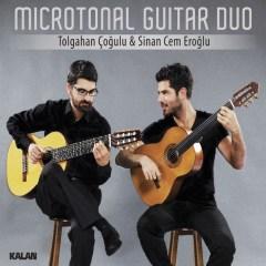 Mikrotonal Gitar Duo – Tolgahan Çoğulu & Sinan Cem Eroğlu