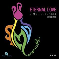 Eternal Love – Şirin Pancaroğlu & Bora Uymaz