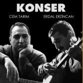 Cem Tarım & Erdal Erzincan Konseri KTU AKM'de