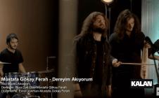 Mustafa Gökay Ferah – Dereyim Akıyorum