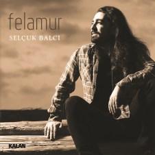 Felamur – Selçuk Balcı