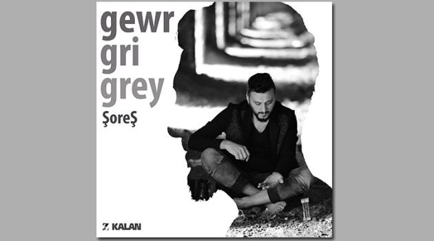 """ŞoreŞ'in bu kez R&B, caz, blues, pop-rock ve etnik ezgilerden istifade edilerek hazırlanan """"gri"""" albümü dinleyicisiyle buluştu"""