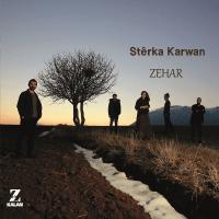 Zehar – Stêrka Karwan