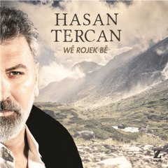 We Rojek Be – Hasan Tercan