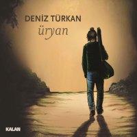 Üryan – Deniz Türkan