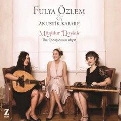 Mânidar Boşluk – Fulya Özlem & Akustik Kabare