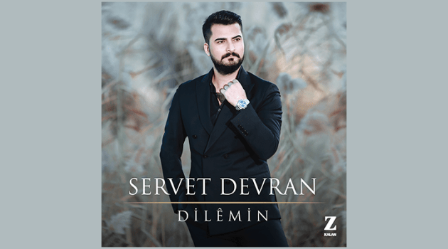 Servet Devran  / Dilemin