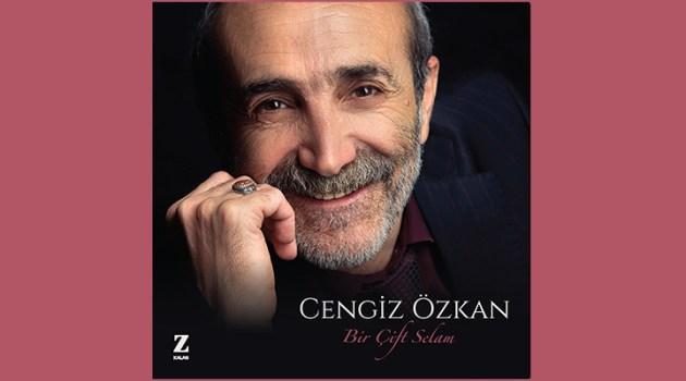 "Cengi̇z Özkan'dan ""Bi̇r Çi̇ft Selam"" var"