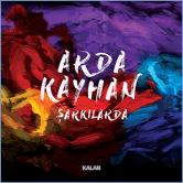 Arda Kayhan'ın ilk solo albümü: Şarkılarda